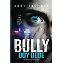 Bully Boy Blue: A dark psychological suspense novella