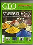 GEO [No 390] du 01/08/2011 - SAVEURS...