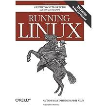 Running Linux 5th edition by Dalheimer, Matthias Kalle, Welsh, Matt (2006) Paperback