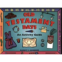 Old Testament Days: An Activity Guide (Hands-On History)