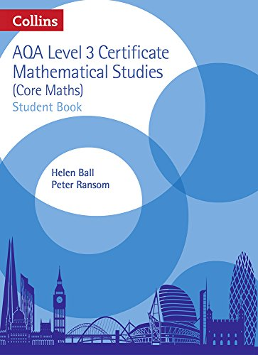 AQA Level 3 Mathematical Studies Student Book (AQA Core Maths)
