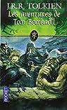 Les Aventures de Tom Bombadil par Tolkien