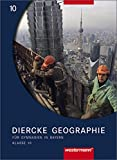 Diercke Geographie - Ausgabe 2003 für Gymnasien in Bayern: Schülerband 10