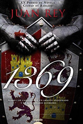 1369 (Algaida Literaria - Premio De Novela Ciudad De Badajoz)