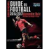 Guide du football 2016-2017