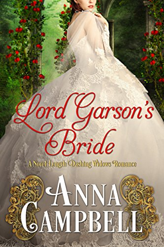 Lord Garson's Bride: A Novel-Length Dashing Widows Romance by [Campbell, Anna]