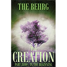The Creation: In The Beginning (The Creation Series Book 0) (English Edition)