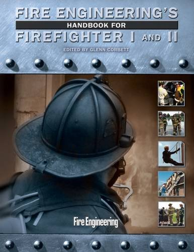 Fire Engineering's Handbook for Firefighter I and II + Skill Drills