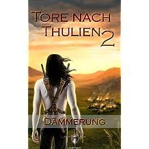 Die Tore nach Thulien - 2. Episode - Dämmerung: Leuenburg