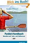 Paddel-Handbuch: Wandern auf Salz- un...