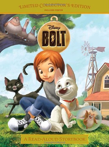 Bolt [With Poster] (Read-aloud Storybook)