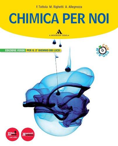 Chimica per noi. Vol. 3-4. Ediz. verde. Con espansione online. Per i Licei e gli Ist. magistrali. Con DVD-ROM
