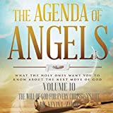 The Agenda of Angels, Vol. 10: The Will of God for Every Christian's Life