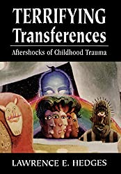 Terrifying Transferences: Aftershocks of Childhood Trauma