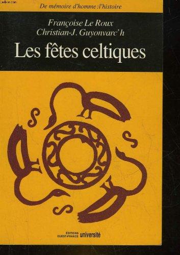 LES FETES CELTIQUES par Leroux, Christian-J Guyonvarc'h