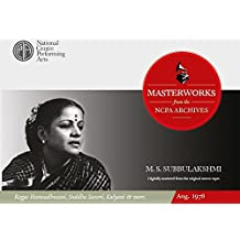 Live Masterworks from the NCPA Archives: M.S Subbulakshmi