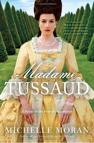 Madame Tussaud: A Novel of the French Revolution por Michelle Moran