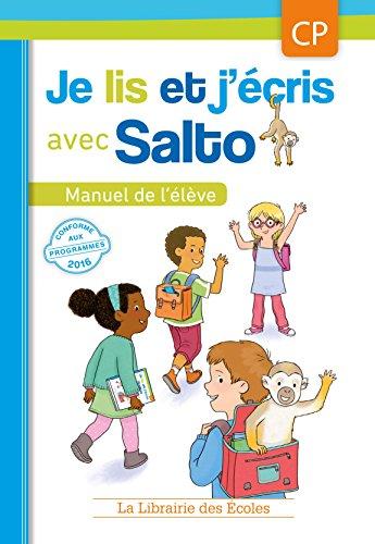 Je lis et j'écris avec Salto - CP - Manuel de l'élève
