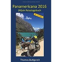Panamericana 2016: (M)ein Reisetagebuch