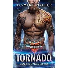 Tornado: Une Romance Paranormale (Club de Moto de la Confrérie des Sauvages t. 1)