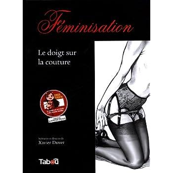 Féminisation, Tome 3 : Le doigt sur la couture
