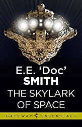 The Skylark of Space: Skylark Book 1