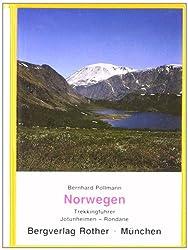 Norwegen. Trekkingführer: Für Trekker und Bergsteiger. Wanderungen und Bergbesteigungen in Jotunheimen und Rondane