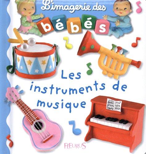 L'imagerie des bébés - Les instruments de musique