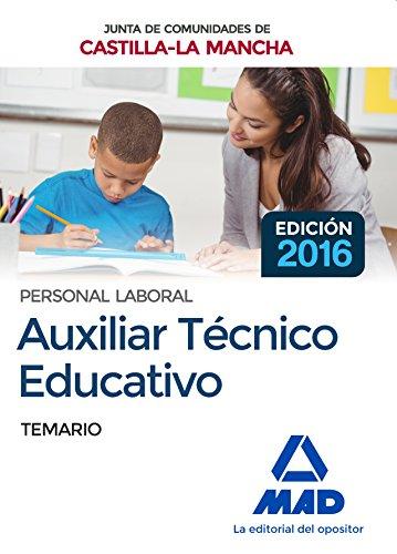 Auxiliar Técnico Educativo (Personal Laboral De La Junta De Comunidades De Castilla-La Mancha). Temario por VV.AA.
