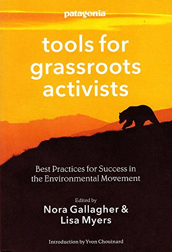 patagonia-tools-for-grassroots-activists-best-practices-for-success-in-the-environmental-movement