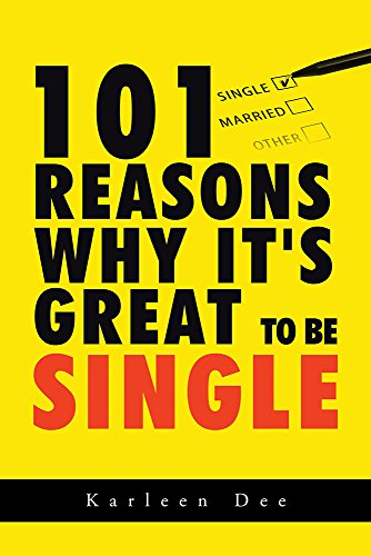 free kindle book 101 Reasons Why It's Great to Be Single