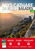 Pays Cathare : 24 belles balades