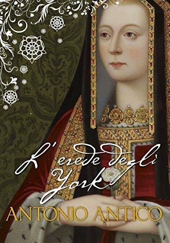 L'erede degli York (Alla corte dei Tudor Vol. 1)