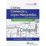 Código De Comercio Y Leyes Mercantiles 2015 (Códigos La Ley)