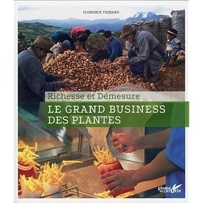 Le Grand business des plantes