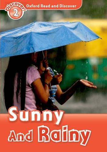 Oxford Read and Discover: Level 2: Sunny and Rainy