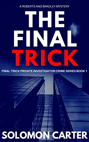The Final Trick: Final Trick Private Investigator Crime Thriller Series Book 1 thumbnail