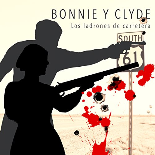 Bonnie y Clyde [Bonnie and Clyde] |  Online Studio Productions