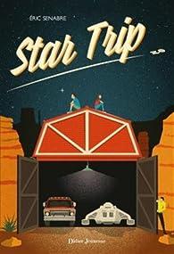 Star Trip par Éric Senabre