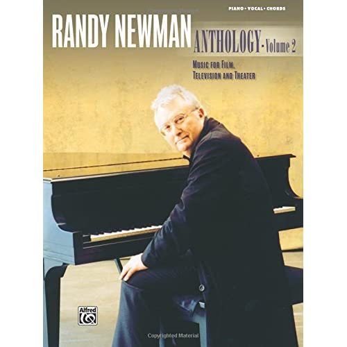Randy Newman -- Anthology, Vol 2: Music for Film, Television and Theater (Piano/Vocal/Chords) by Randy Newman(2005-07-01)