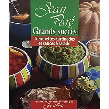 Grands succès: Trempettes, tartinades et sauces à salade