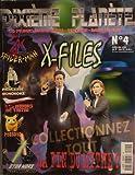 Dixième planète n° 4 - avril-mai 2000 - X-Files/Spider-Man/Princesse Mononoké/Les avions de Tintin/Pokémon/Star Wars sabres laser