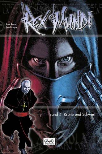 Rex Mundi 04: Krone und Schwert