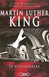 MARTIN LUTHER KING, LE VISIONNAIRE