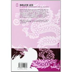 BRUCE LEE. El arte de expresarse con el cuerpo (Artes Marciales)