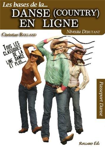 Danse (country) en ligne (La) - Niveau débutant par Christian ROLLAND