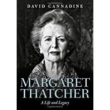Margaret Thatcher: A Life and Legacy