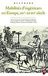 Mobilités d'ingénieurs en Europe, XVe-XVIIIe siècles par Virol