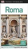 Guía Visual Roma: Las guías que enseñan lo que otras solo cuentan