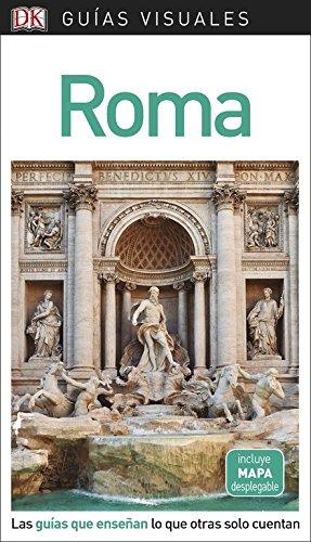 Guía Visual Roma: Las guías que enseñan lo que otras solo cuentan (GUIAS VISUALES)